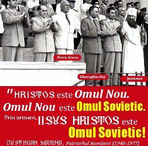 """Trebuie condamnat patriarhul Justinian al Bisericii Ortodoxe Române care a spus că """"Iisus Hristos este omul sovietic""""? Nu!"""