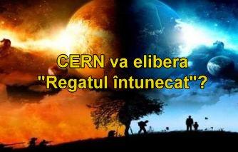 CERN Regatul intunecat