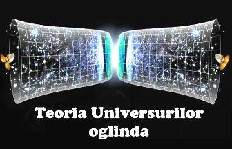teoria universurilor oglinde