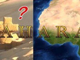 Nici nu vă vine a crede ce se află ascunse sub deşertul Sahara - urmele unei străvechi civilizaţii antice!