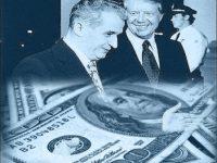 Oferta-bombă făcută lui Ceauşescu de preşedintele SUA, Jimmy Carter, în anul 1978: americanii ar fi vrut să cumpere economia României cu 170 de miliarde de dolari!